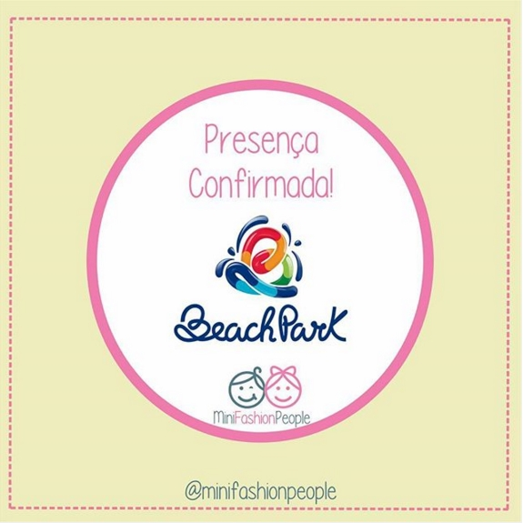 O Beach Park será palco do Mini Fashion People!