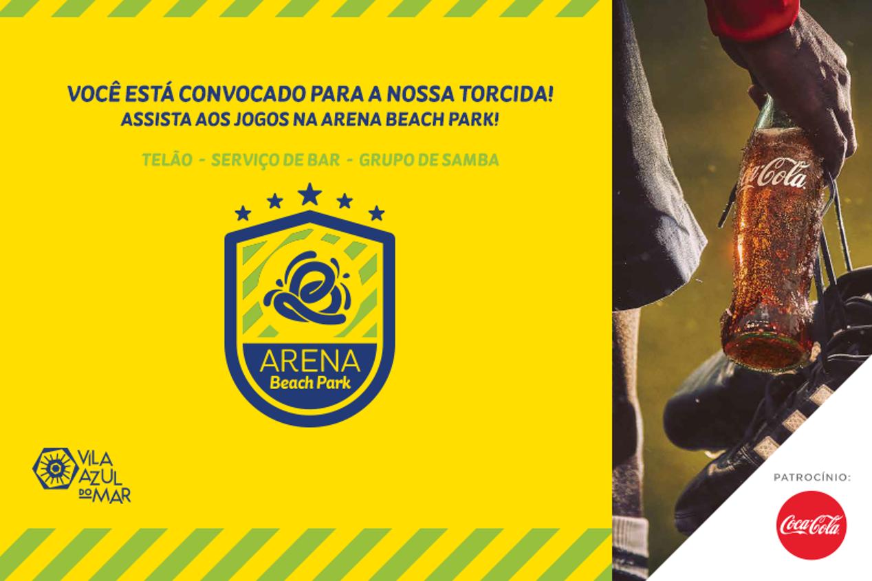Arena Beach Park: Você está convocado para nossa torcida