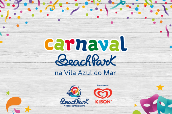 Carnaval Beach Park na Vila Azul do Mar