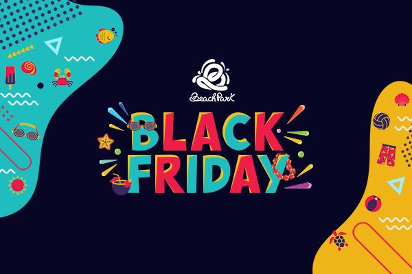 Black Friday Beach Park: Aproveite o Menor Preço do Ano