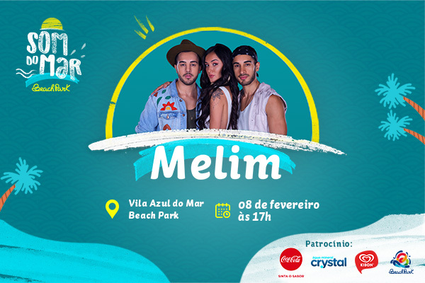 Som do Mar: Show do Melim no Beach Park