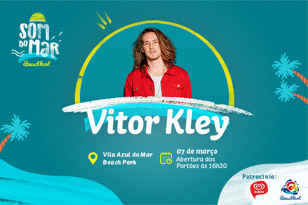 Som do Mar: Show do Vitor Kley  na Vila Azul do Mar